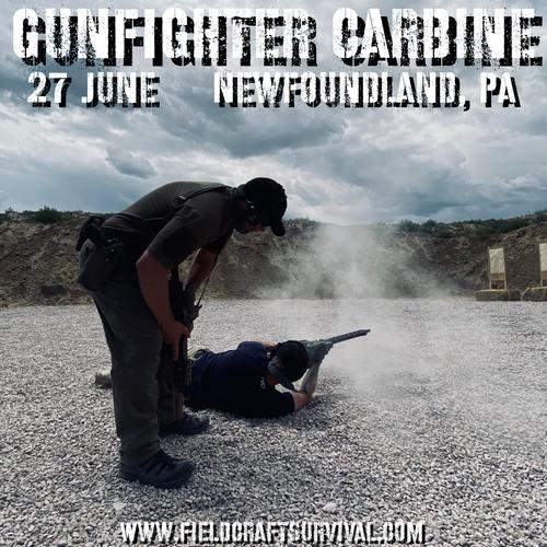 Gun Fighter Carbine Level 1: 27 June 2021 (Newfoundland, PA)