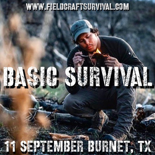 Basic Survival : 11 September 2021 (Burnet, TX)
