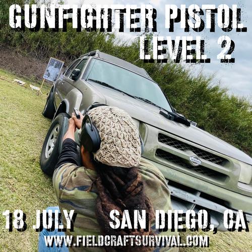 Gun Fighter Pistol Level 2: 18 July 2021 (San Diego, CA)