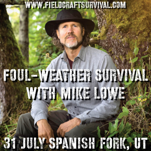 Foul-Weather Survival with Mike Lowe: 31 July 2021 (Spanish Fork, UT)
