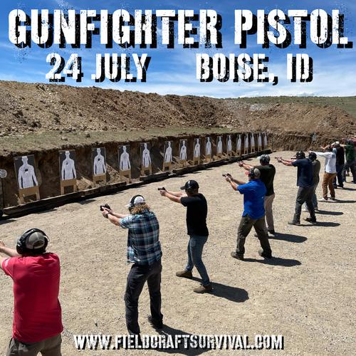 Gun Fighter Pistol Level 1: 24 July 2021 (Boise, ID)