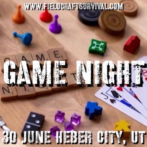 Game Night: 30 June 2021 (Heber City, UT (HQ))