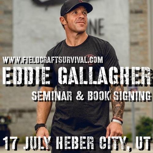Eddie Gallagher Seminar & Book Signing: 17 July 2021 (Heber City, UT (HQ))