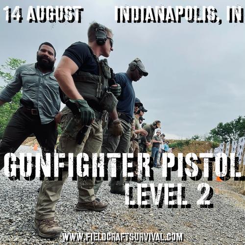 Gun Fighter Pistol Level 2: 14 August 2021 (Indianapolis, IN)