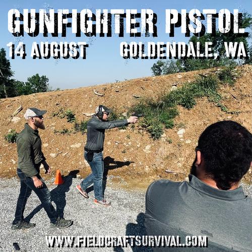 Gun Fighter Pistol Level 1: 14 August 2021 (Goldendale, WA)