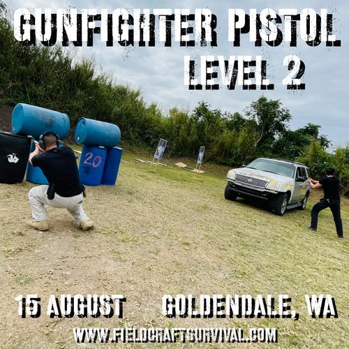 Gun Fighter Pistol Level 2: 15 August 2021 (Goldendale, WA)