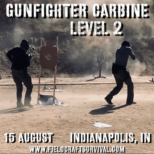 Gun Fighter Carbine Level 2: 15 August 2021 (Indianapolis, IN)