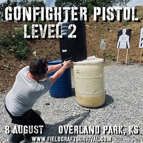 Gun Fighter Pistol Level 2: 8 August 2021 (Overland Park, KS)