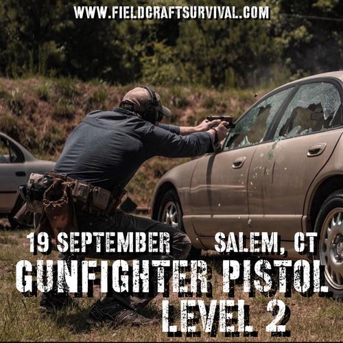 Gun Fighter Pistol Level 2: 19 September 2021 (Salem, CT)