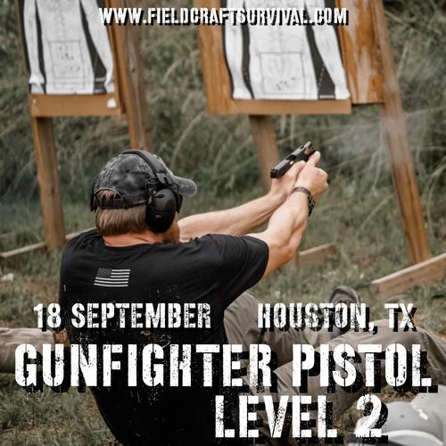 Gun Fighter Pistol Level 2: 18 September 2021 (Houston, TX)