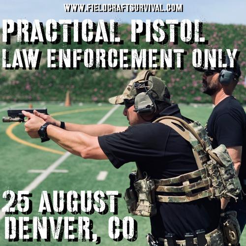 Practical Pistol Level 1 *Law Enforcement ONLY*: 25 August 2021 (Denver, CO)