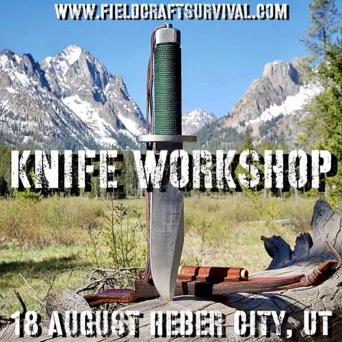 Knife Workshop: 18 August 2021 (Heber City, UT (HQ))