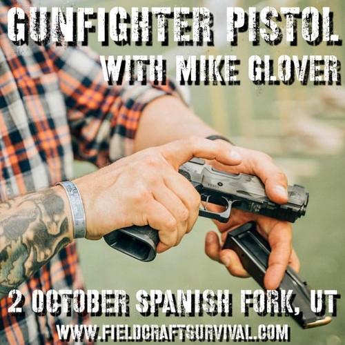 Gun Fighter Pistol Level 1: 2 October 2021 with Mike Glover (Spanish Fork, UT)