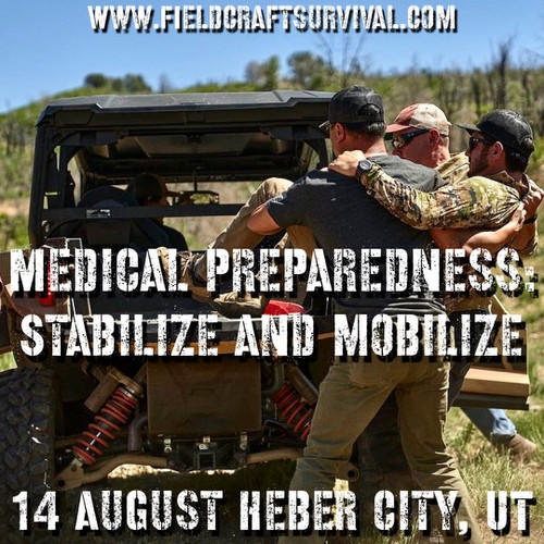 Medical Preparedness: Stabilize and Mobilize: 14 August 2021 (Heber City, UT (HQ))