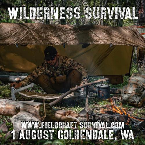 Wilderness Survival: 1 August 2021 (Goldendale, WA)