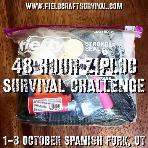 48 Hour Ziplock Survival Challenge: 1-3 October 2021 (Spanish Fork, UT)