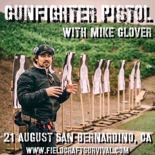 Gun Fighter Pistol Level 1 with Mike Glover: 21 August 2021 (San Bernardino, CA)
