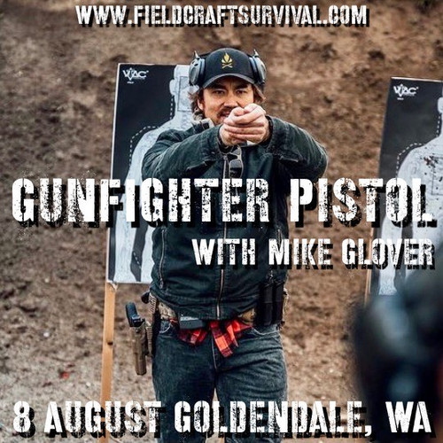 Gun Fighter Pistol Level 1 with Mike Glover: 8 August 2021 (Goldendale, WA)