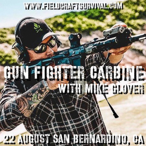 Gun Fighter Carbine Level 1 with Mike Glover: 22 August 2021 (San Bernardino, CA)