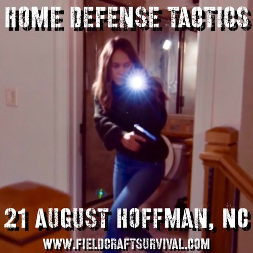 Home Defense Tactics: 21 August 2021 (Hoffman, NC)