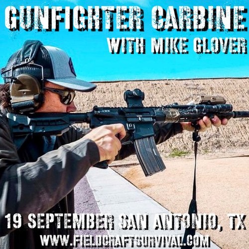 Gun Fighter Carbine Level 1 with Mike Glover: 19 September 2021 (San Antonio, TX)