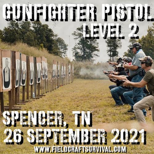 Gun Fighter Pistol Level 2: 26 September 2021 (Spencer, TN)
