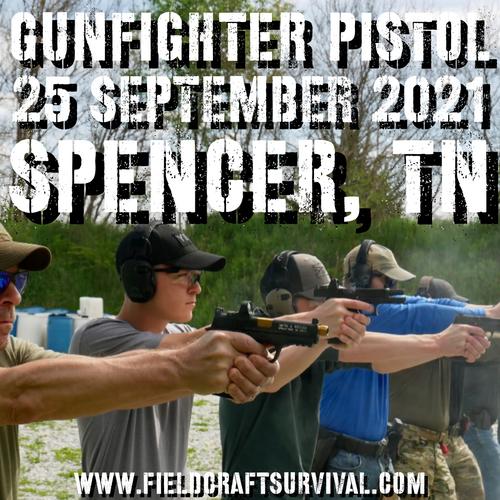 Gun Fighter Pistol Level 1: 25 September 2021 (Spencer, TN)
