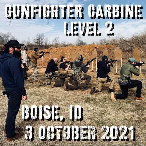 Gun Fighter Carbine Level 2: 3 October 2021 (Boise, ID)