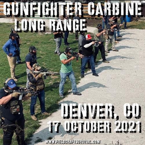 Gun Fighter Carbine Long Range Level 1: 17 October 2021 (Denver, CO)