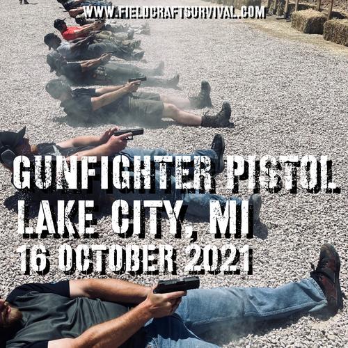 Gun Fighter Pistol Level 1: 16 October 2021 (Lake City, MI)