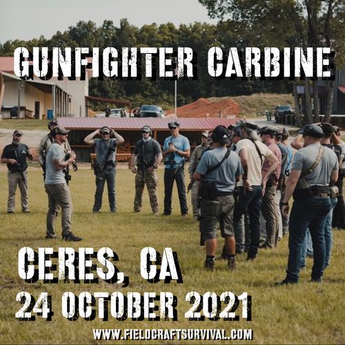 Gun Fighter Carbine Level 1: 24 October 2021 (Ceres, CA)
