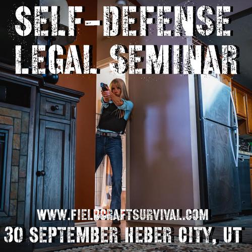Self-Defense Legal Seminar: 30 September 2021 (Heber City, UT)