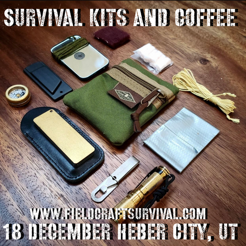Survival Kits and Coffee: 18 December 2021 (Heber City, UT)
