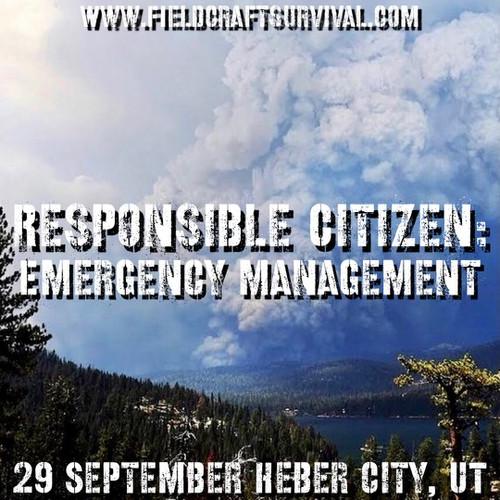 Responsible Citizen: Emergency Management: 29 September 2021 (Heber City, UT)
