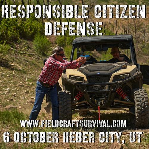 Responsible Citizen: Defense: 6 October 2021 (Heber City, UT)