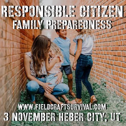 Responsible Citizen: Family Preparedness: 3 November 2021 (Heber City, UT)