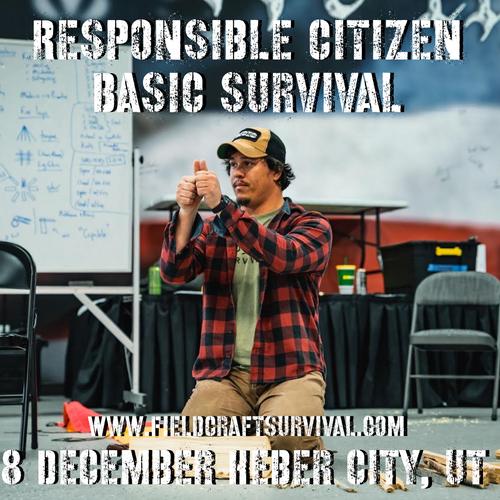 Responsible Citizen: Basic Survival: 8 December 2021 (Heber City, UT)