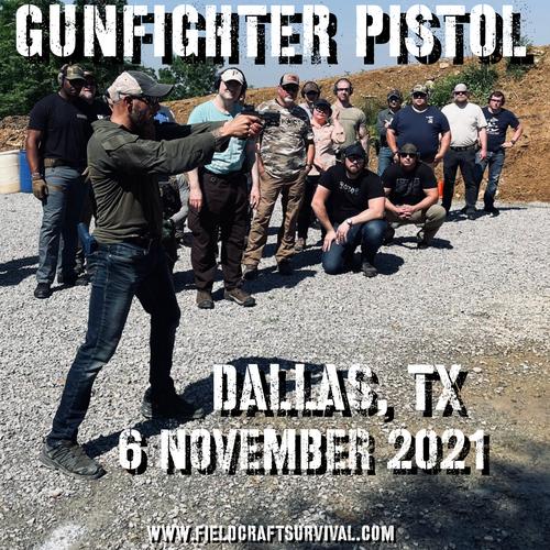Gun Fighter Pistol Level 1: 6 November 2021 (Dallas/Ft. Worth, TX)