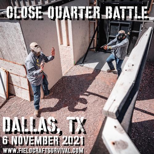 Close Quarters Battle Level 1: 6 November 2021 (Dallas/Ft. Worth, TX)
