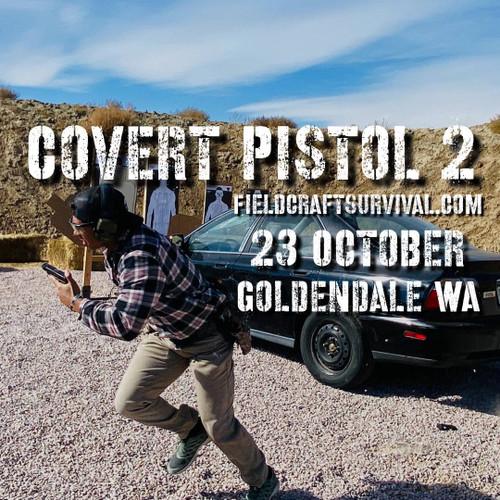 Covert Pistol Level 2: 23 October 2021 (Goldendale, WA)