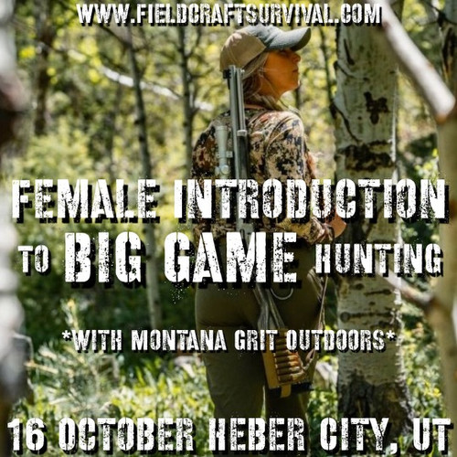 Female Introduction to Big Game Hunting with Montana Grit Outdoors: 16 October 2021 (Heber City, UT)
