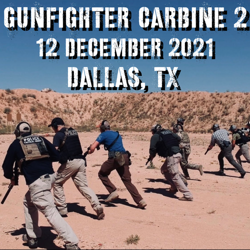Gun Fighter Carbine Level 2: 12 December 2021 (Dallas/Ft. Worth, TX)