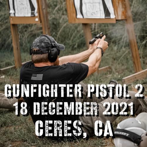 Gun Fighter Pistol Level 2: 18 December 2021 (Ceres, CA)