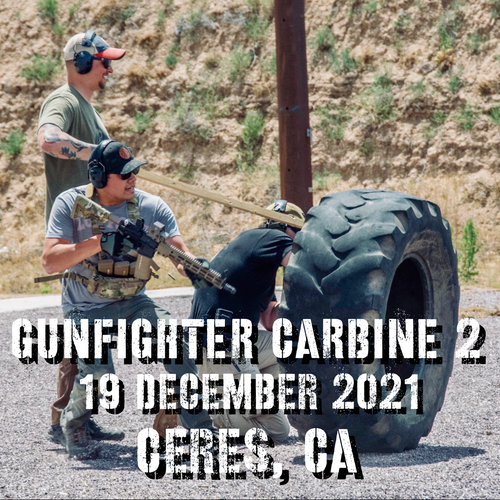 Gun Fighter Carbine Level 2: 19 December 2021 (Ceres, CA)