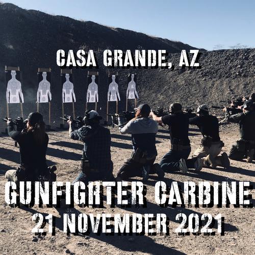 Gun Fighter Carbine Level 1: 21 November 2021 (Casa Grande, AZ)