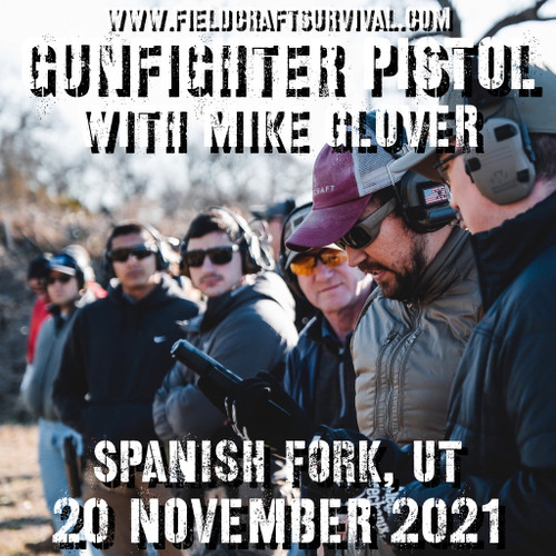 Gun Fighter Pistol Level 1 with Mike Glover: 20 November 2021 (Spanish Fork, UT)