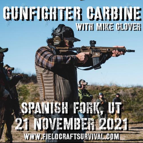 Gun Fighter Carbine Level 1 with Mike Glover: 21 November 2021 (Spanish Fork, UT)