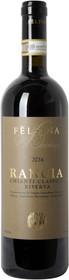 """Felsina 2016 Chianti Classico Riserva """"Rancia"""" 750ml"""