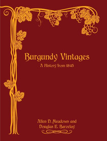 Burgundy Vintages - A History from 1845