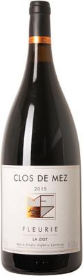 """Clos de Mez 2015 Fleurie """"La Dot"""" 1.5L"""